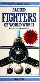 The New Illustrated Guide to Allied Fighters of World War II (A Salamander Book)
