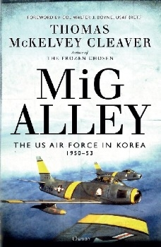 MiG Alley: The US Air Force in Korea, 1950-53 (Osprey General Military)