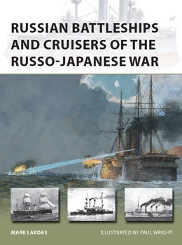 Russian Battleships and Cruisers of the Russo-Japanese War (Osprey New Vanguard 275)
