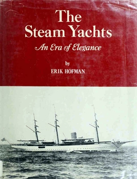 The Steam Yachts: An Era of Elegance