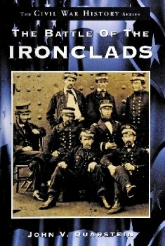 The Battle of the Ironclads (Civil War History Series)