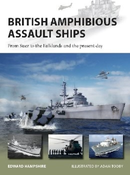 British Amphibious Assault Ships (Osprey New Vanguard 277)