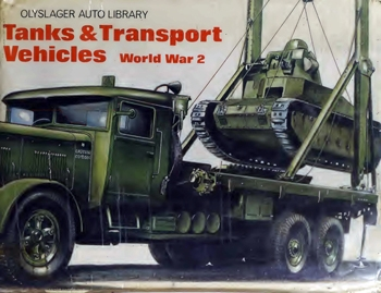 Tanks & Transport Vehicles, World War 2