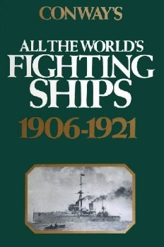 Conway's All the World's Fighting Ships 1906-1921