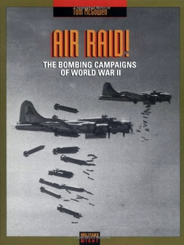 Air Raid: Bombing Campaigns of World War II