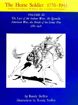 The Horse Soldier 1776-1943 Vol.III
