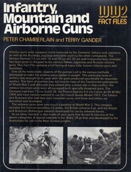 Infantry, Mountain, and Airborne Guns (WW 2 Fact Files)