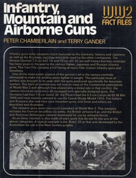 Infantry, Mountain, and Airborne Guns (WW2 Fact Files)