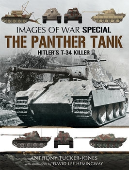 The Panther Tank: Hitler's T-34 Killer (Images of War Special)