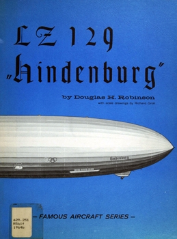 "The LZ 129 ""Hindenburg"" (Famous Aircraft Series)"
