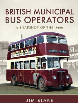 British Municipal Bus Operators: A Snapshot of the 1960s