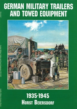 German Military Trailers and Towed Equipment 1935-1945