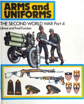 Arms and Uniforms: The Second World War, Part 4
