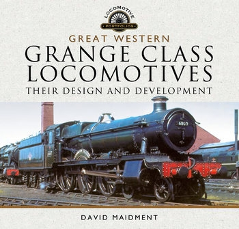 Great Western, Grange Class Locomotives: Their Design and Development
