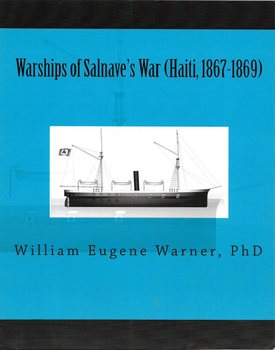 Warships of Salnav's War (Haiti, 1867-1869)