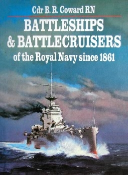 Battleships & Battlecruisers of the Royal Navy since 1861
