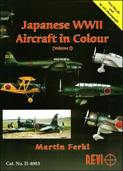 Japanese WWII Aircraft in Colour Volume 1