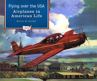 Flying over the USA Airplanes in American Life (American Transportation)