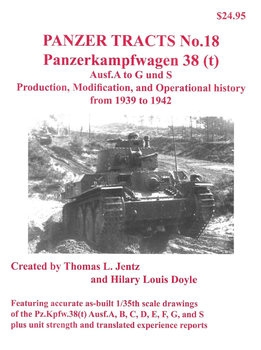 Panzerkampwagen 38 (t) Ausf.A to G and S (Panzer Tracts No.18)