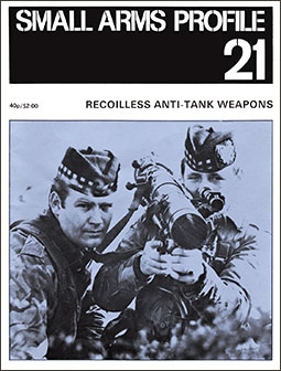 Small Arms Profile 21 - Recoiless Anti-Tank Weapons
