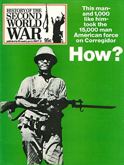 History of the Second World War, Part 31 This man and 1000 like him took the 15000 man American force on Corregidor How