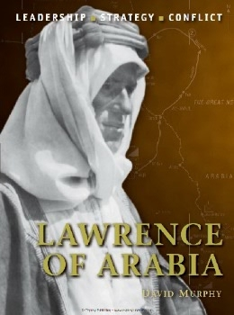 Lawrence of Arabia (Osprey Command 19)