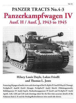 Panzerkampfwagen IV Ausf.H / Ausf.J, 1943 to 1945 (Panzer Tracts No.4-3)