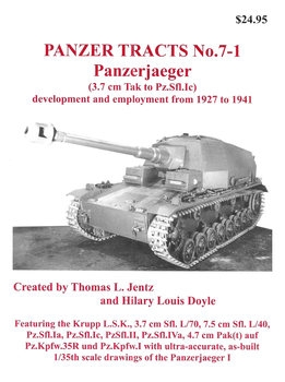 Panzerjaeger (3.7 cm Tak to Pz.Sfl.Ic) (Panzer Tracts No.7-1)