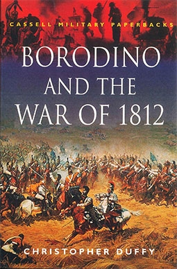 Borodino and the War of 1812 (Cassell Military Paperbacks)