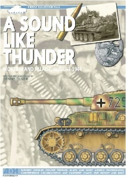 A Sound Like Thunder: Mortain and Falaise, August 1944 (Firefly Collection No.4)