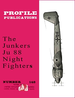 The Junkers Ju 88 Night Fighters (Profile Publications Number 148)