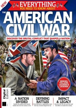 Everything You Need To Know About The American Civil Wardition (All About History)