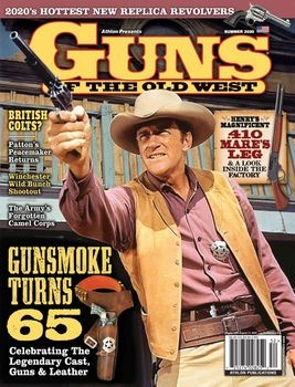 Guns Of The Old West - Summer 2020