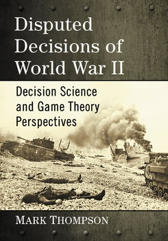 Disputed Decisions of World War II