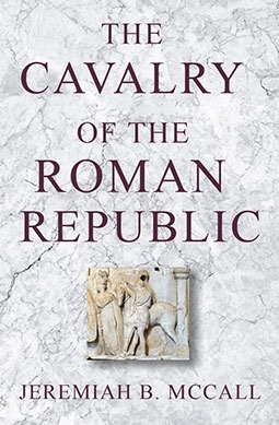 The Cavalry of the Roman Republic