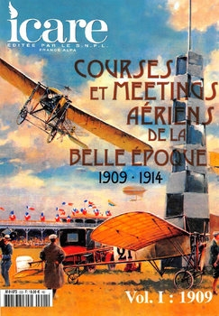 Courses et Meetings Aeriens de la Belle Epoque (1909-1914) Vol.I: 1909 (Icare №222)