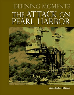The Attack on Pearl Harbor (Defining Moments)