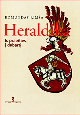 Heraldika is praeities i dabarti
