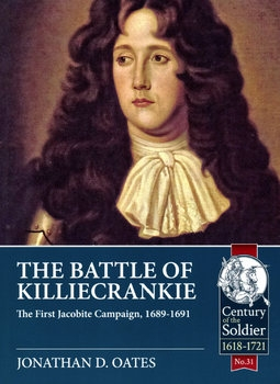 The Battle of Killiecrankie: The First Jacobite Campaign 1689-1691