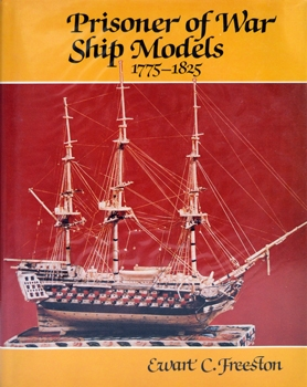 Prisoner-of-War Ship Models, 1775-1825