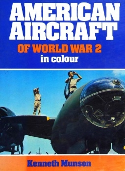 American Aircraft of World War 2 in Colour