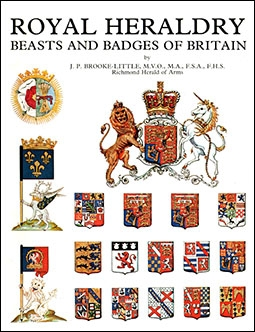 Royal Heraldry: Beasts and Badges of Britain