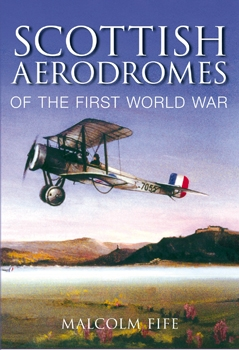 Scottish Aerodromes of the First World War
