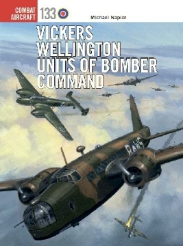 Vickers Wellington Units of Bomber Command (Osprey Combat Aircraft 133)