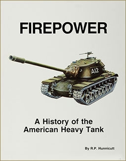 Firepower. A History Of The American Heavy Tank (R. P. Hunnicutt)