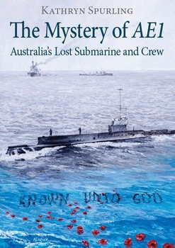 The Mystery of AE1: Australia's Lost Submarine and Crew