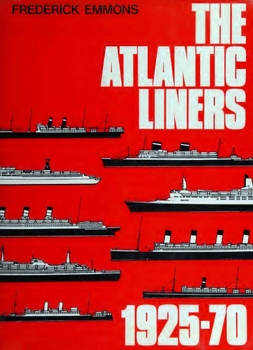 The Atlantic Liners, 1925-70