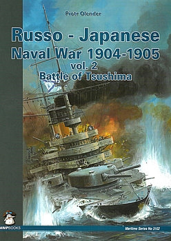Russo-Japanese Naval War 1905 Vol.2: Battle of Tsushima (Maritime Series 3102)