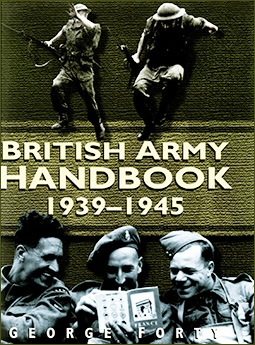 British Army Handbook 1939-1945 (Sutton Publishing)