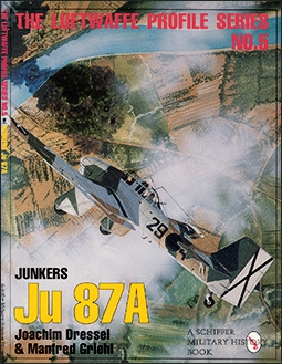 The Luftwaffe Profile Series No. 5: Junkers Ju 87A